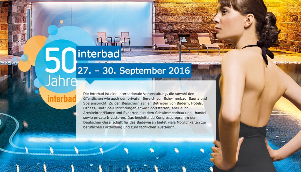We are ready to show our products at interbad 27 30 for International pool and spa show 2016